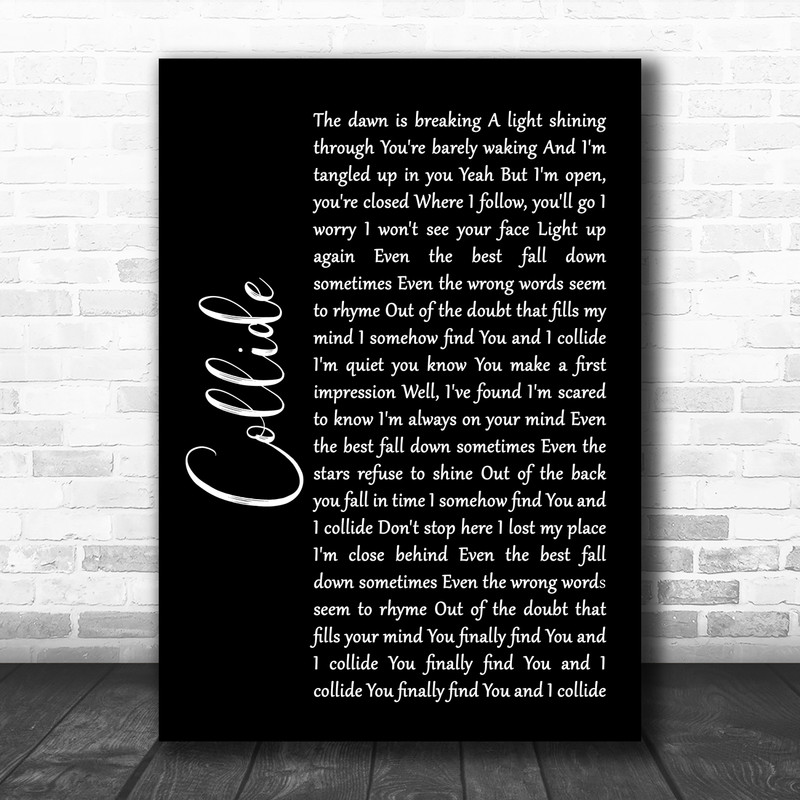 Howie Day Collide Black Script Song Lyric Wall Art Print Song Lyric Designs