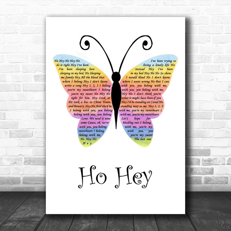 The Lumineers Ho Hey Rainbow Butterfly Song Lyric Wall Art Print