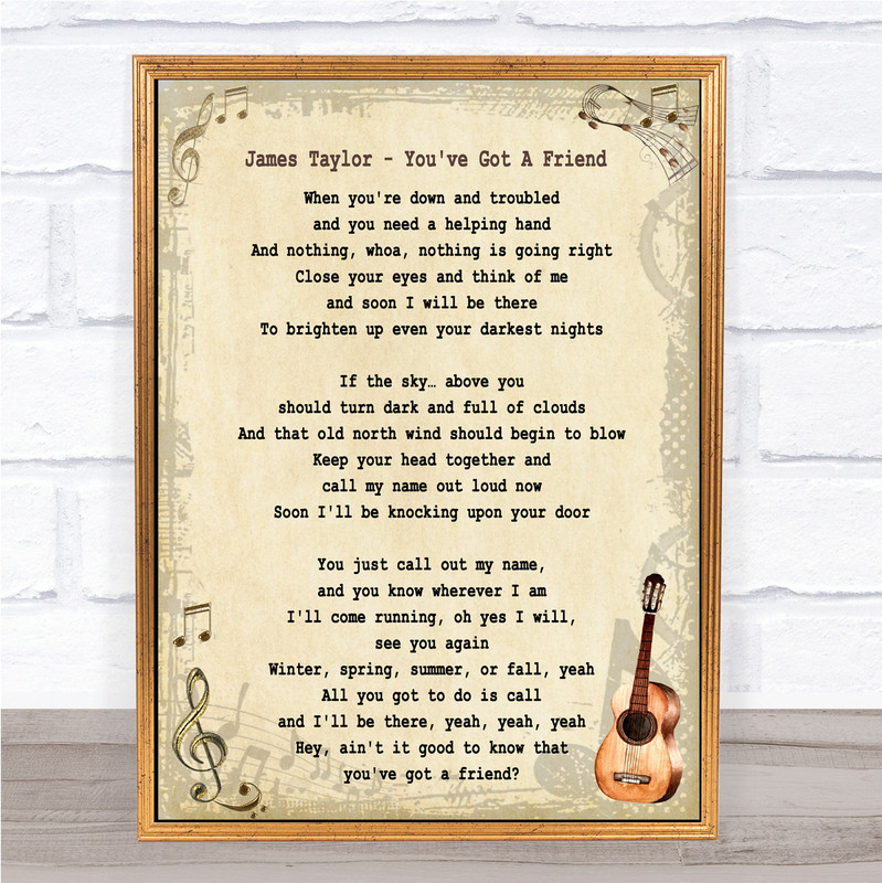 James Taylor You've Got A Friend Song Lyric Vintage Music Wall Art Print