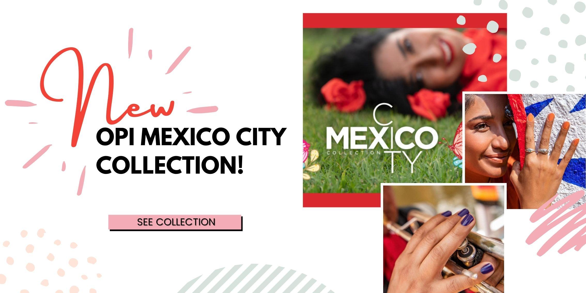OPI Mexico City Collection Diamond Nail Supplies