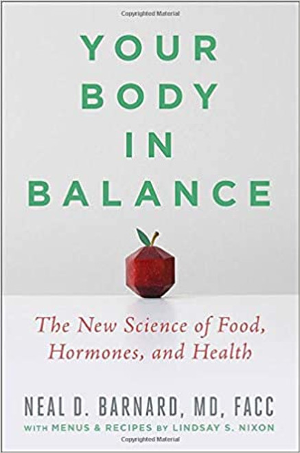 Your Body in Balance: The New Science of Food, Hormones, and Health 1st Edition