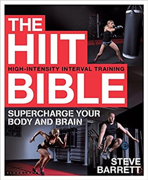 The HIIT Bible: Supercharge Your Body and Brain