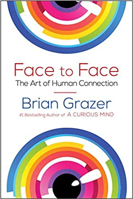Face to Face: The Art of Human Connection (Hardcover)