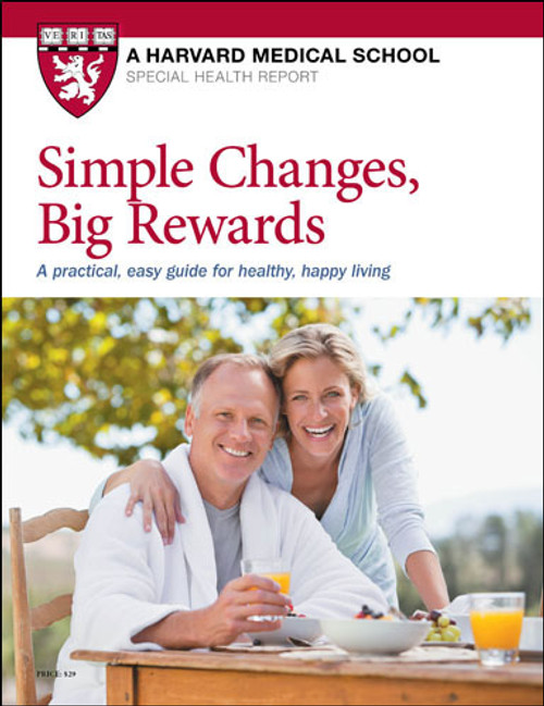 Simple Changes, Big Rewards: A practical, easy guide for healthy, happy living - SHR
