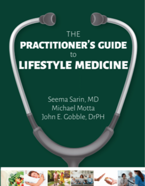 The Practitioner's Guide to Lifestyle Medicine