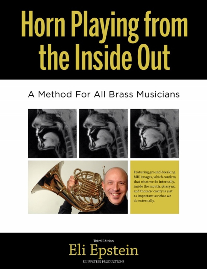 Horn Playing from Inside Out by Eli Epstein