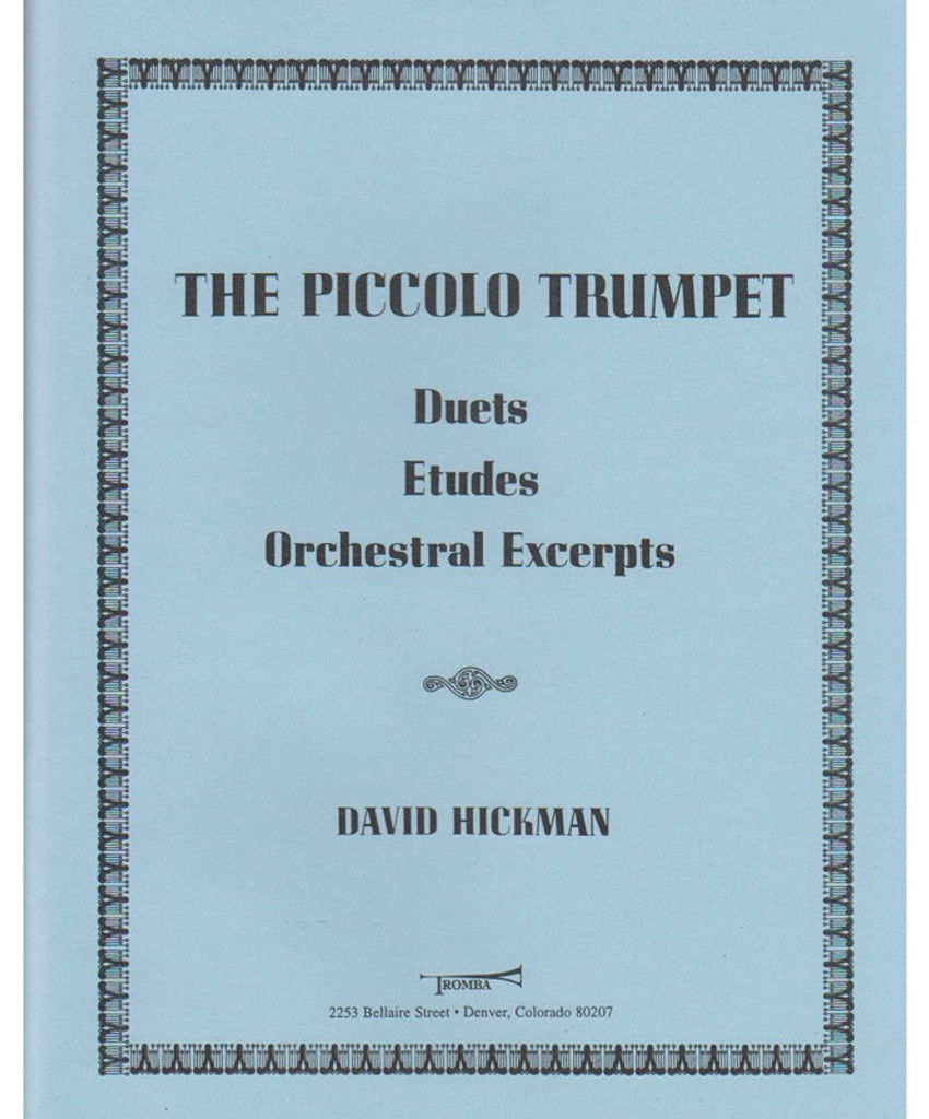 Hickman, The Piccolo Trumpet