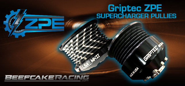 ZPE Griptec Supercharger Pulley Kits at Beefcake Racing