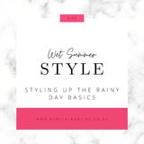 Wet Summer Style: Styling Up The Basics