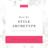 Why Discovering Your Style Archetype Can Help You Learn To Style Yourself With Ease