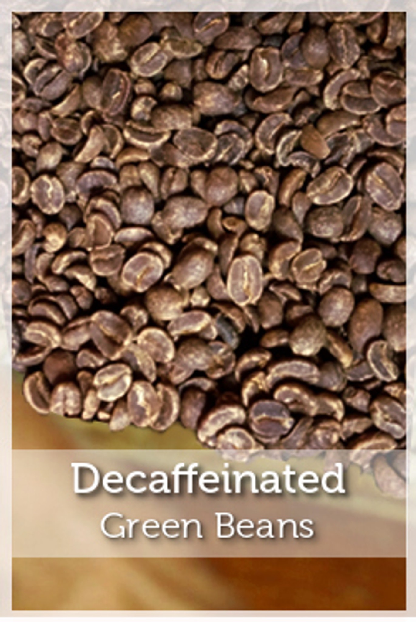Decaffeinated Green Coffee Beans Fair Trade And Organic Cafe