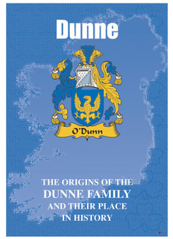 Dunne Irish Ancestry Clan History Booklet Covering the Historical Exploits of this Famous Name