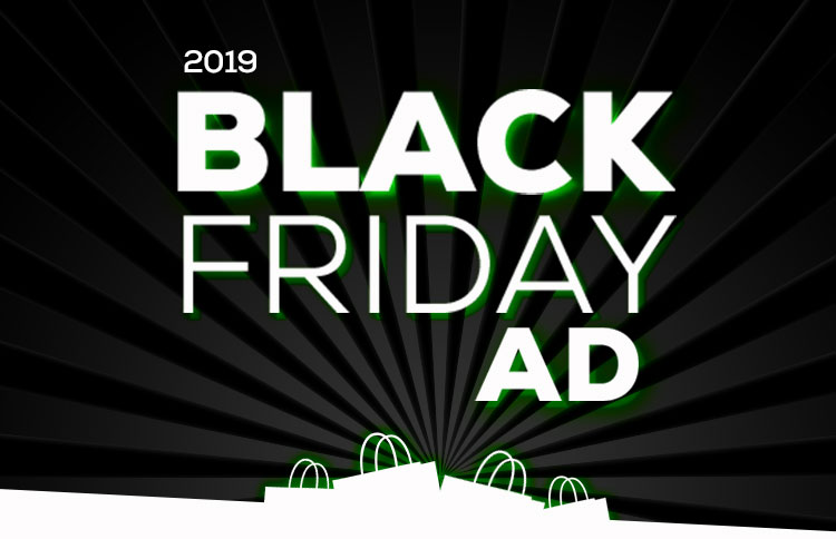 Check our Black Friday Ad Today!