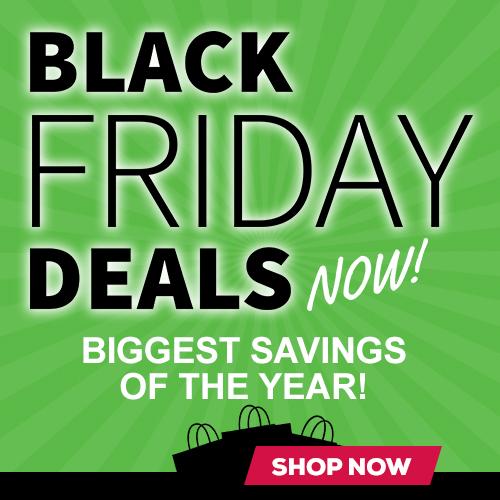 Black Friday Deals Now!