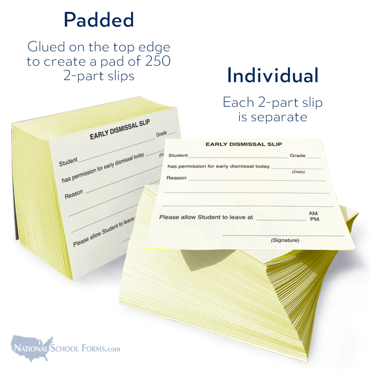 Early Dismissal Slip (148) - available slips or padded in stacks of 250.
