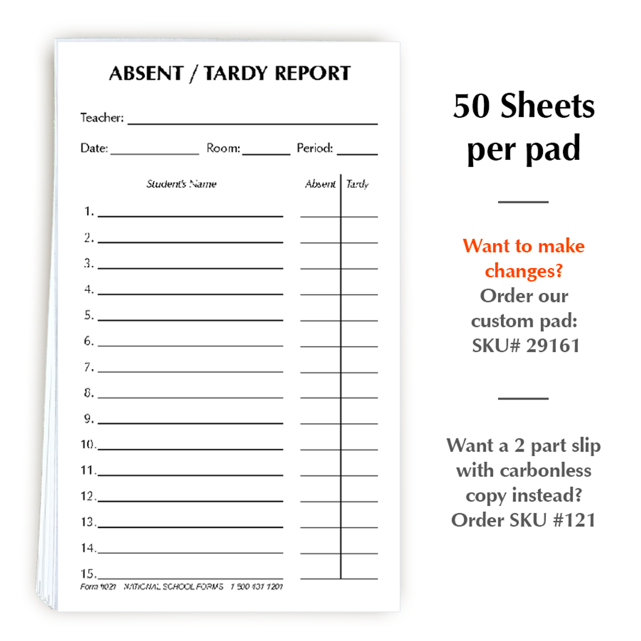 Absent-Tardy Report Pad - White - 50 Sheets per pad