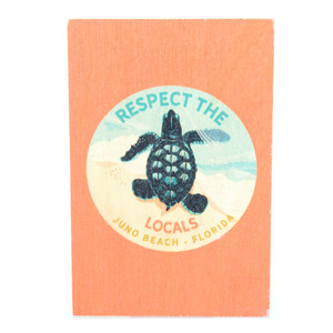 Respect The Locals Hatchling Wood Magnet