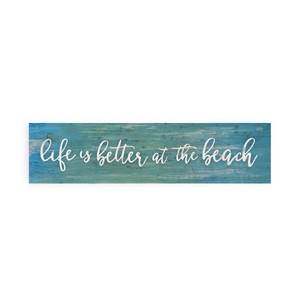 Life Is Better At The Beach Little Sign