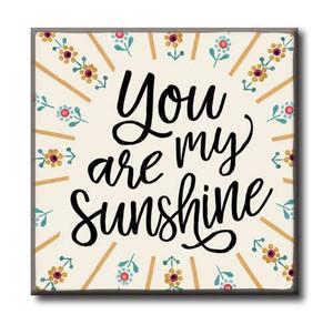You Are My Sunshine Wood Block