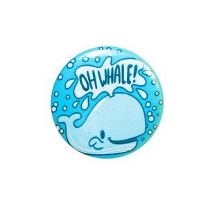 Oh Whale! Pin Back Button