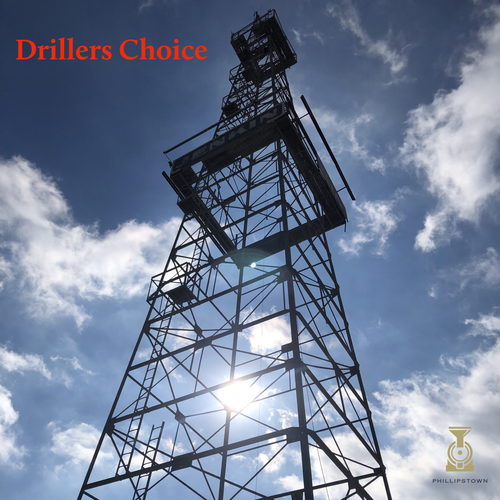 Drillers Choice