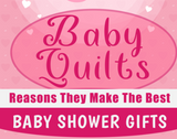 Why Baby Quilts Make the Best Baby Shower Gifts