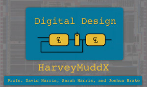HarveyMuddX Digital Design Course