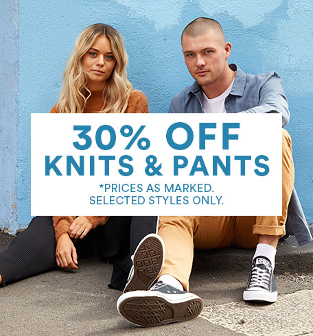 30% off knits & pants