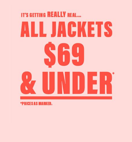 All jackets $69