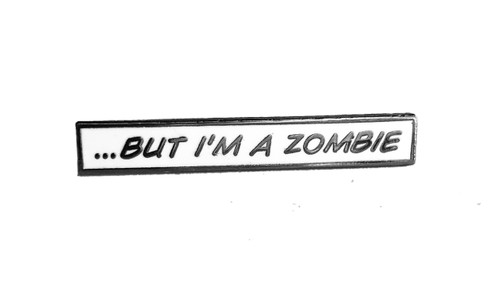 But I'm a Zombie  iZombie Enamel pin