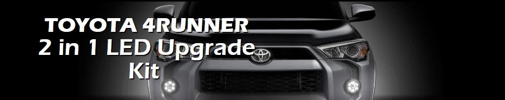 2014 - 2019 Toyota 4Runner 2-in-1 LED DRL / Fog Light Kit