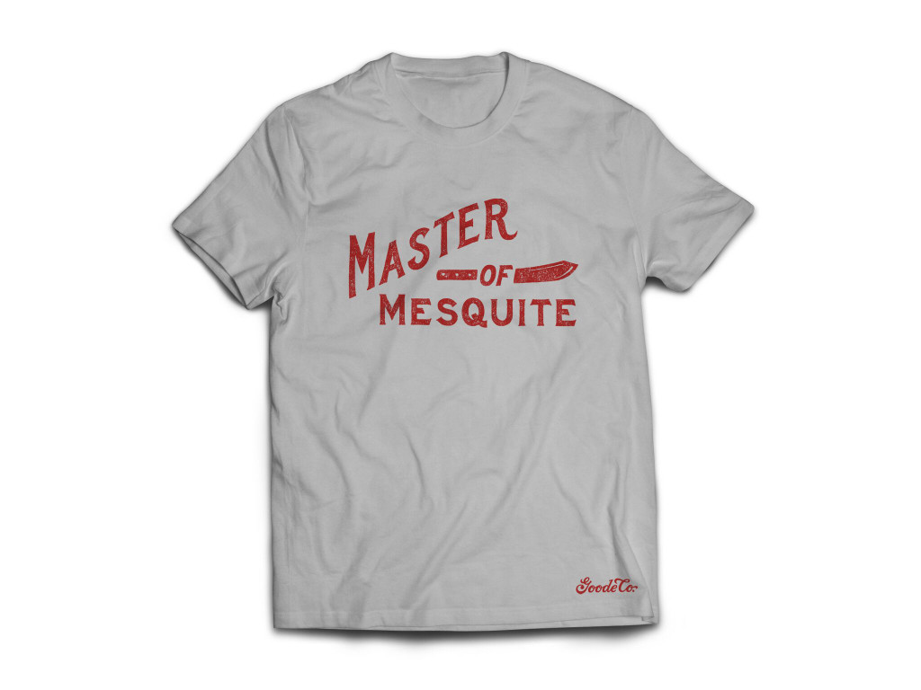 """Product photo for Goode Co's """"Master of Mesquite"""" t-shirt."""