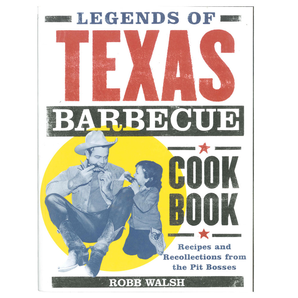 Legends of Texas Barbeque Cookbook