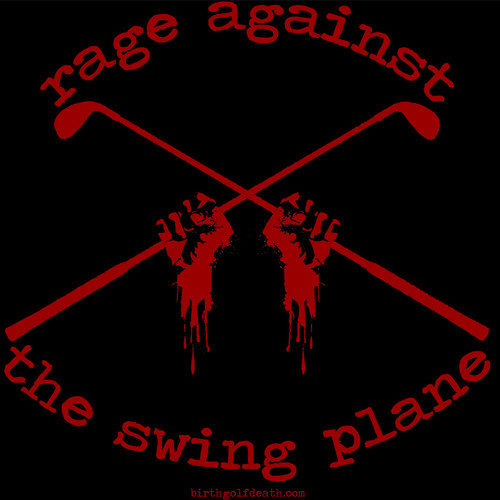 Rage Against the Swing Plane