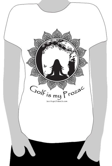 Golf is my Prozac - T-shirt