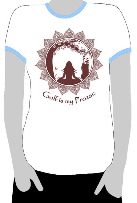 Golf is my Prozac - Ringer Tee