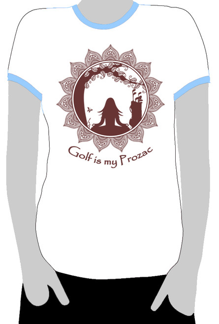Golf is my Prozac - Ringer Tee