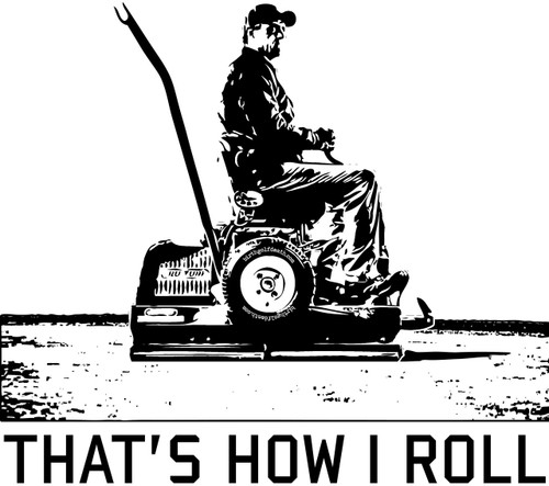 That's how I roll - T-SHIRT