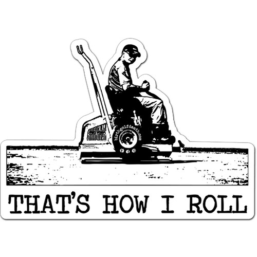 That's how I roll - STICKER