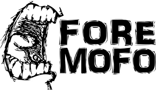 Fore Mofo!