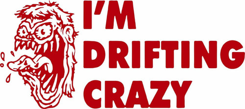 Funny I'm Drifting Crazy Girl Zombie Car Truck Window Laptop Vinyl Decal Sticker Red