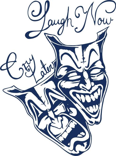 Laugh Now Cry Later Clown Jester Car Truck Window Laptop Vinyl Decal Sticker Blue