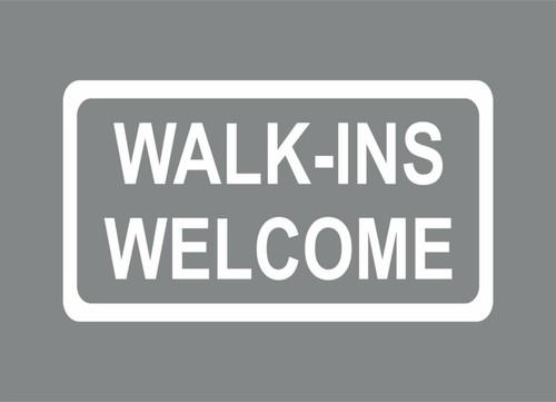 Walk Ins Welcome Store Business Sign Storefront Door Window Vinyl Decal Sticker Gray