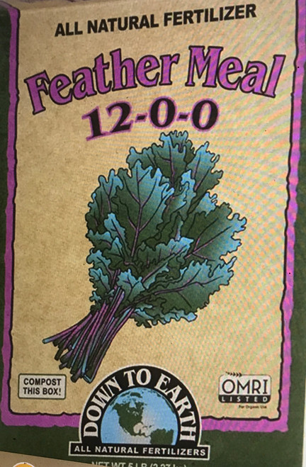 Down To Earth Feather Meal 12-0-0 Fertilizer Feather Meal is a great source of slow release Nitrogen that is perfect for heavy feeders like corn, cole crops and leafy green vegetables. Incorporate into your soil before Spring plantings for best results.  5 lb. Box  OMRI Listed (Organic Materials Review Institute) CDFA Listed (Registered Organic Input Material)