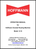 Operating Manual for Hoffmann X-15 and MU-C dovetail routing machine