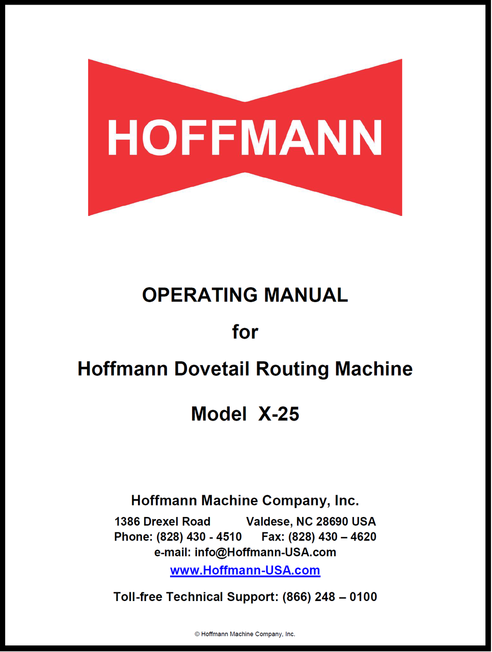 Operating Manual for X-25 Hoffmann Dovetail Routing Machines
