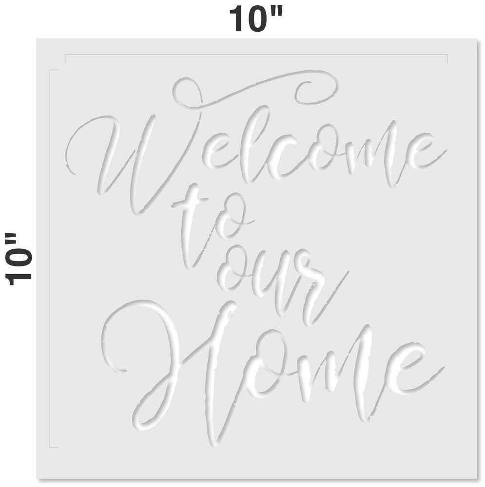 """Welcome To Our Home"" Stencil Measurements"
