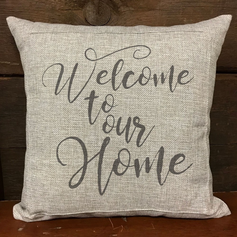 """Welcome To Our Home"" Stencil Pillow"