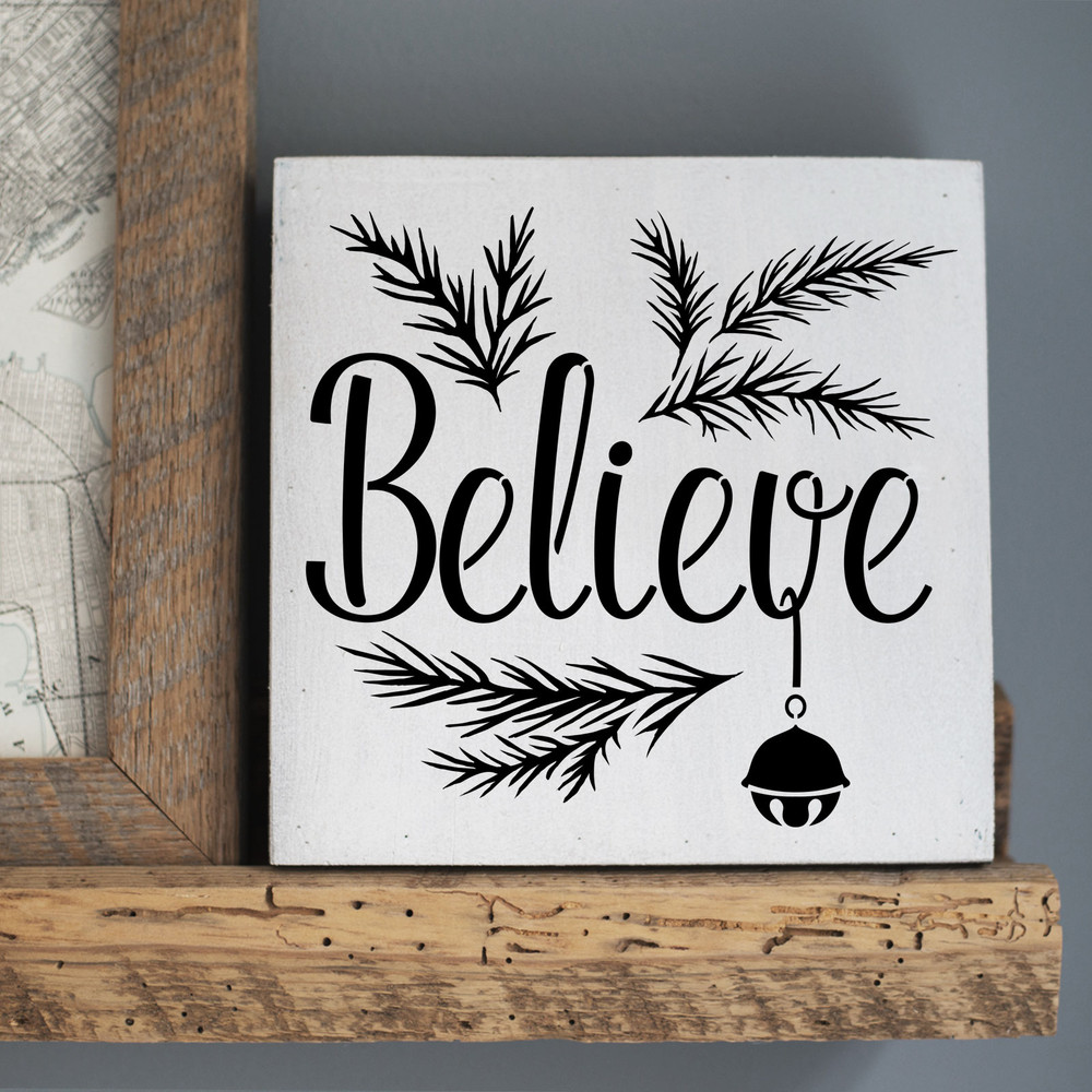 """Believe"" with a Jingle Bell Sign Stencil Sign"