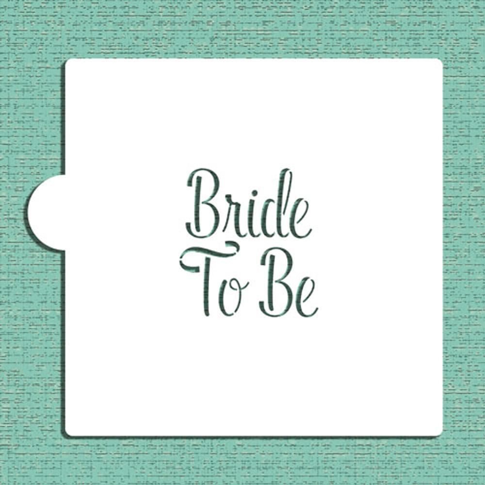 Bride To Be Cookie and Craft Stencil